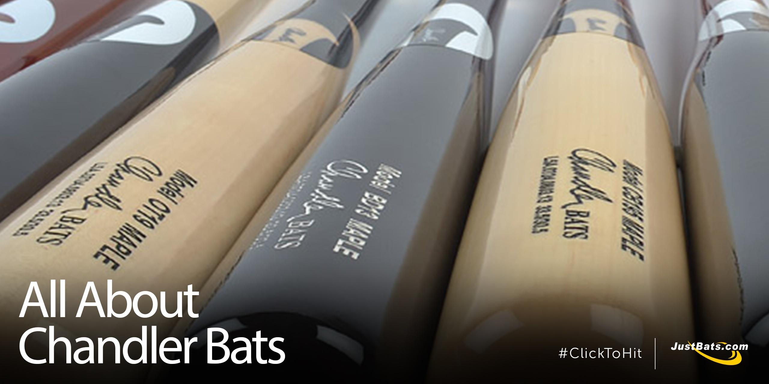 All About Chandler Bats - Blog.jpg