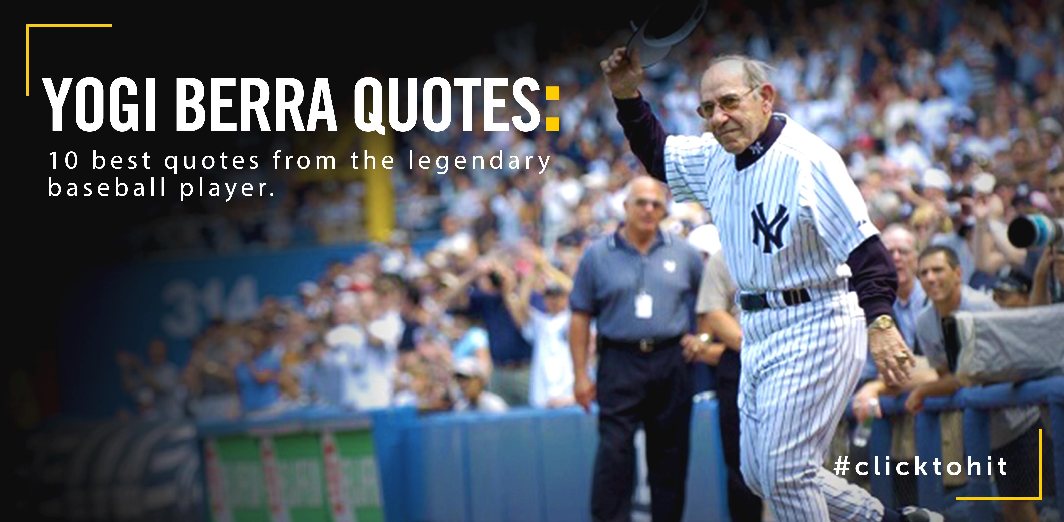 10 Best Yogi Berra Quotes