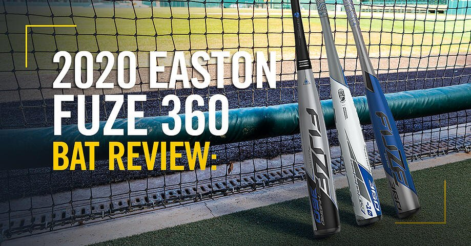 2020-Easton-Fuze-360-Blog