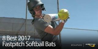 8 Best 2017 Fastpitch Bats - Blog-1.jpg