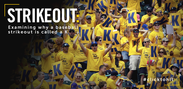 Baseball Strikeout Is A K