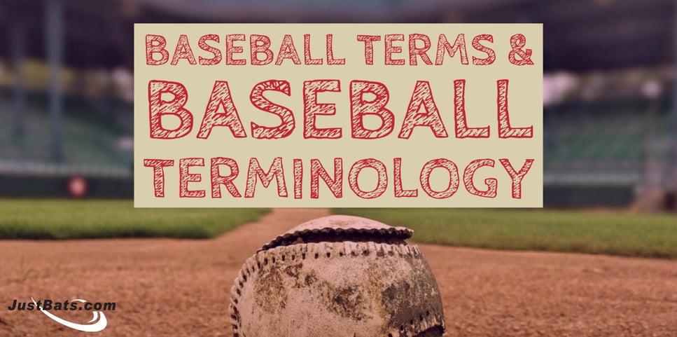 Baseball Terms Baseball Terminology