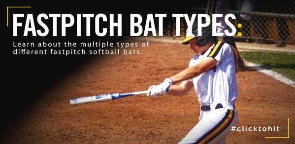Fastpitch Bat Types