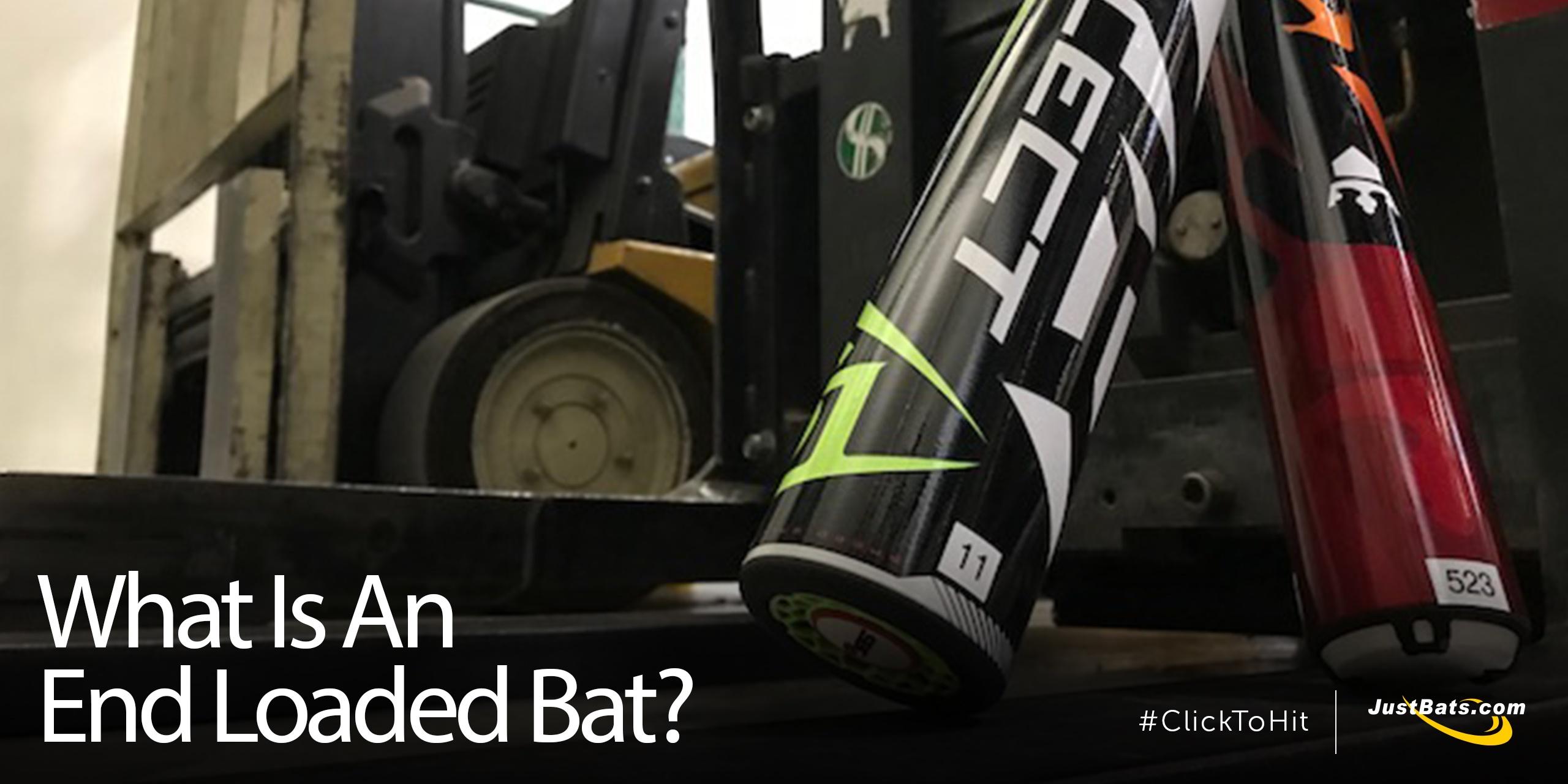 What Is An End Loaded Bat - Blog.jpg
