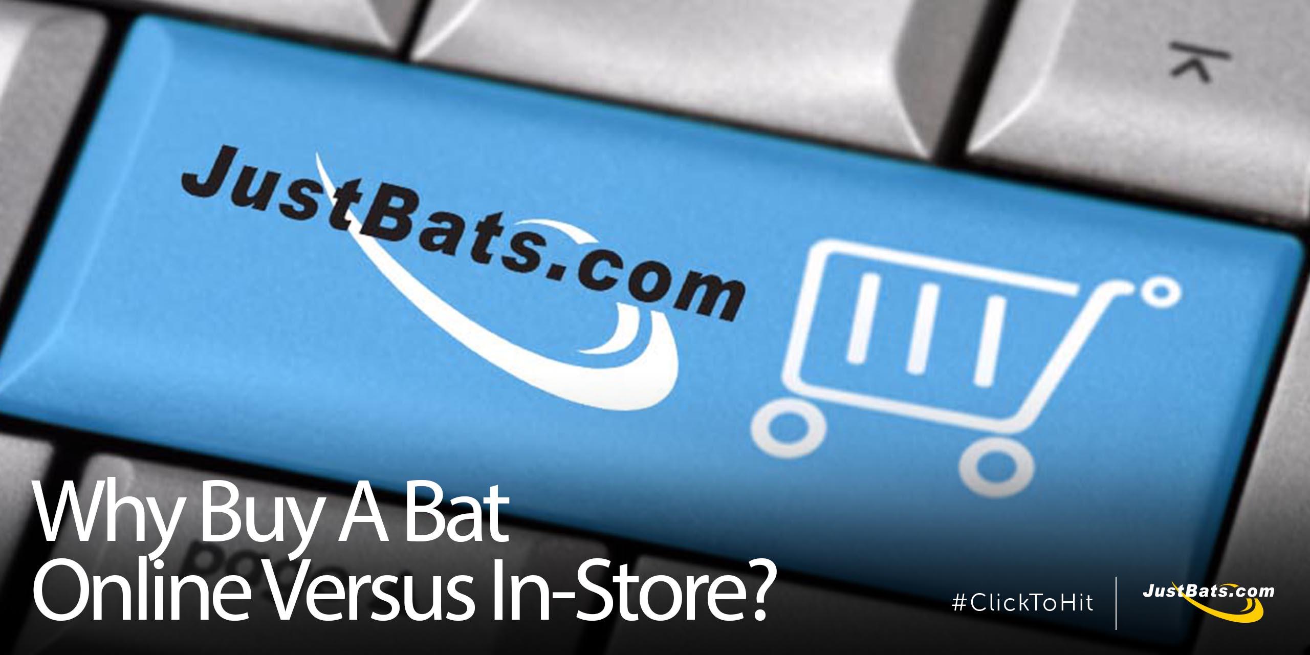 Why Buy A Bat Online - Blog.jpg
