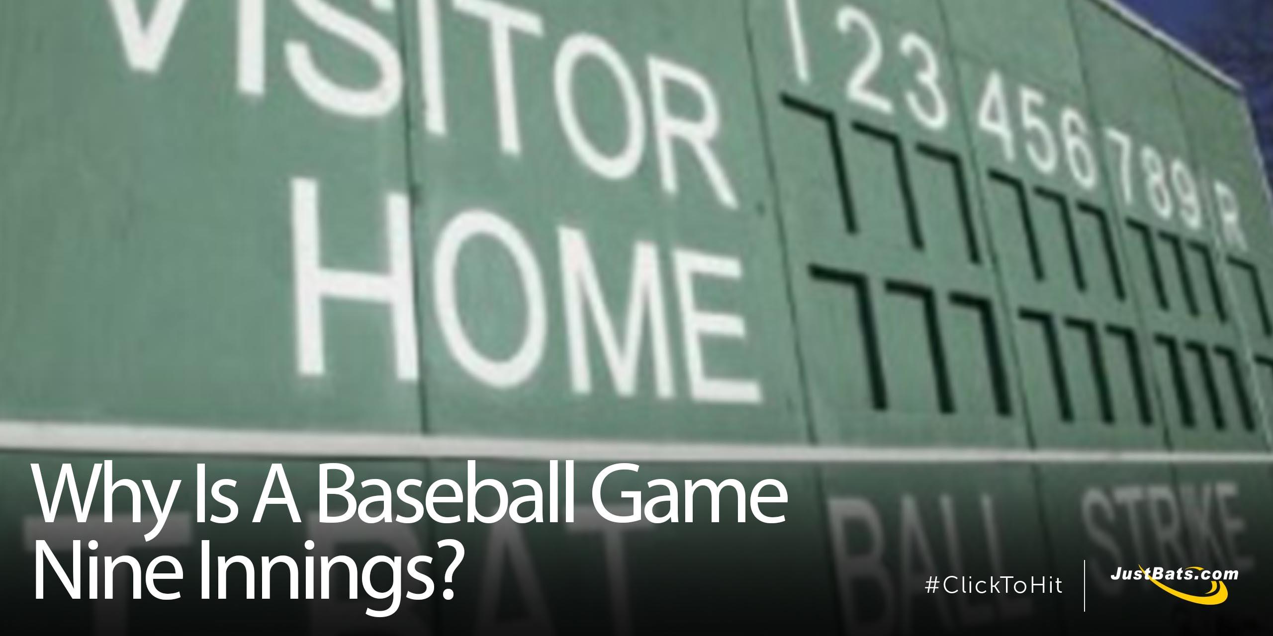 Why Is A Baseball Game 9 Innings - Blog.jpg