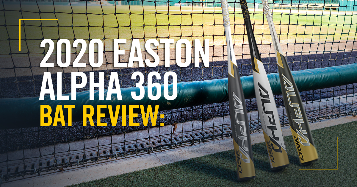 2020-Easton-Alpha-360-Blog