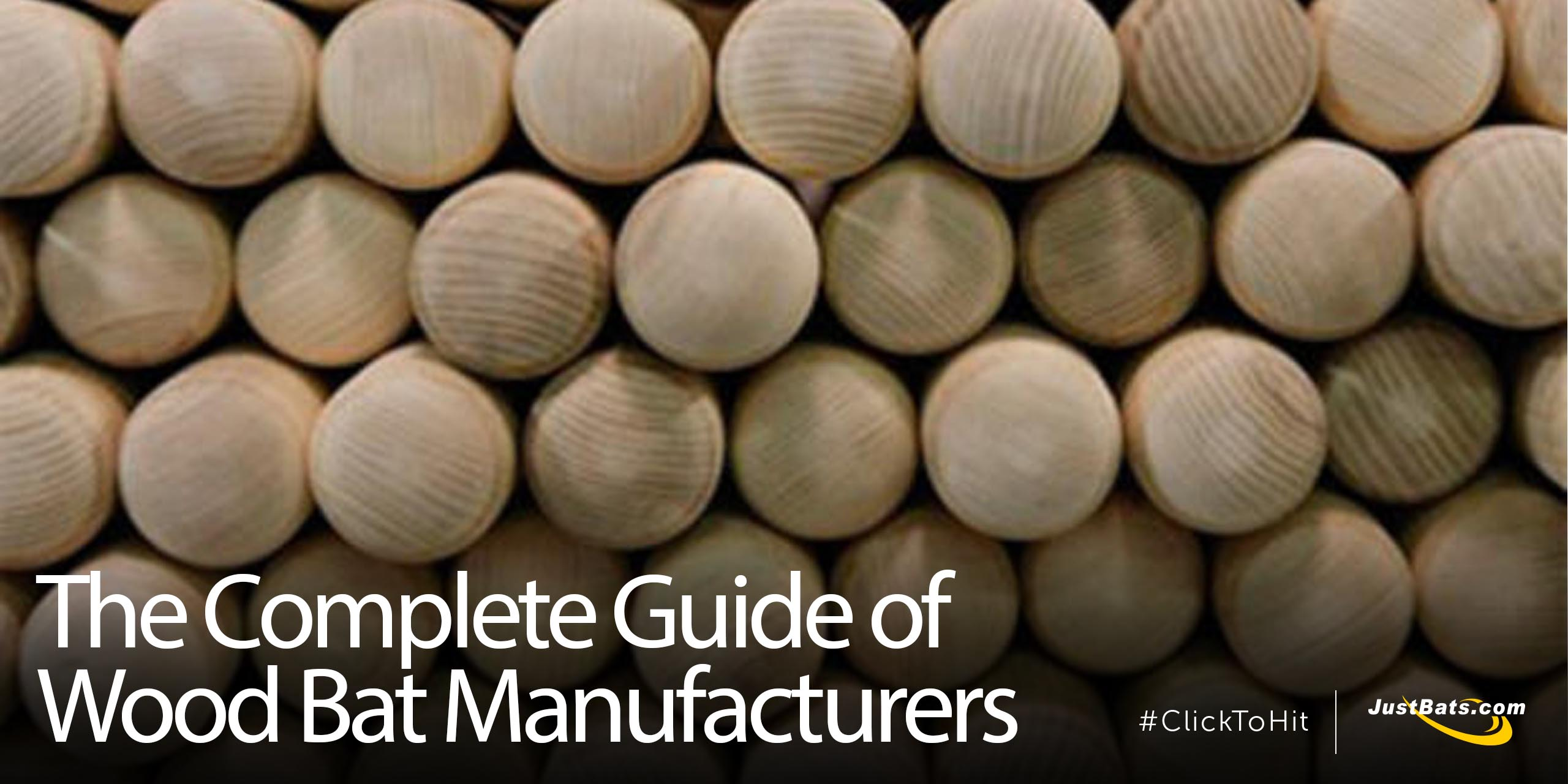 The Complete Guide Of Wood Bats Manufacturers